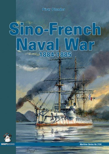 Sino-French Naval War 1884-1885