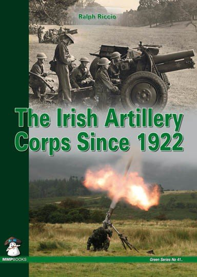 The Irish Artillery Corps Since 1922