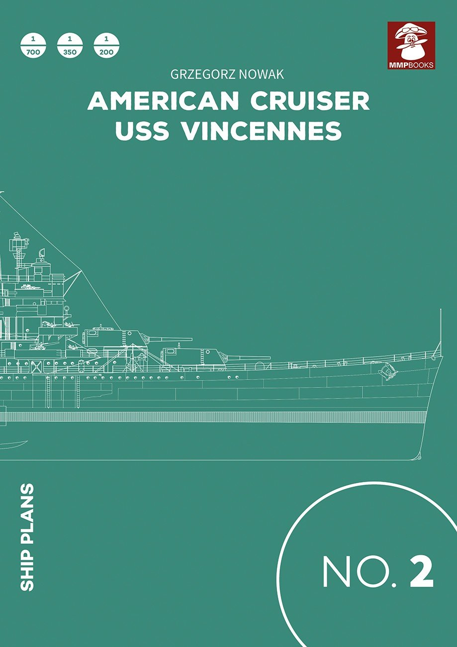 Ship Plans No. 02 American Cruiser USS Vincennes