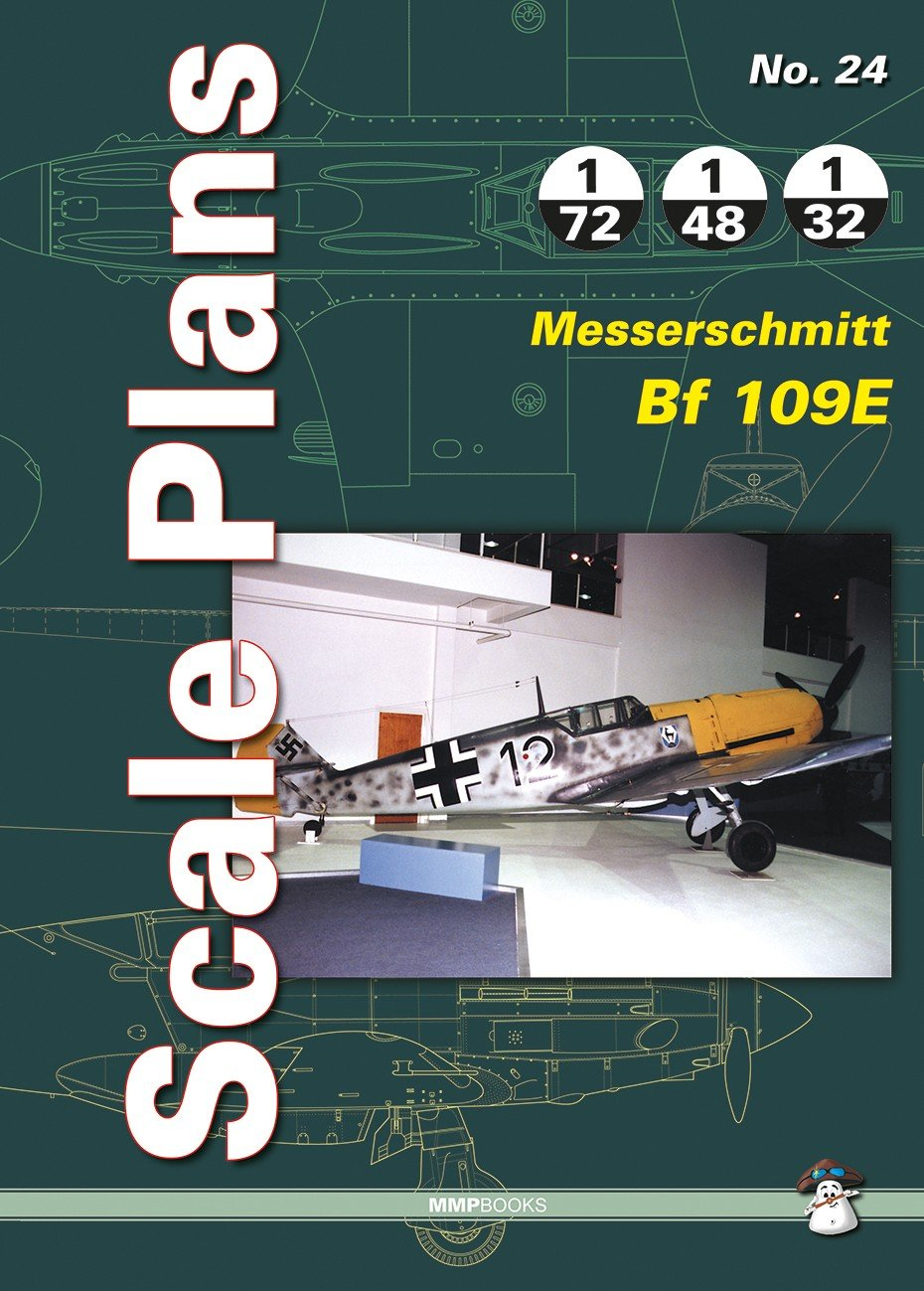 Scale Plans No. 24: Messerschmitt BF 109 E