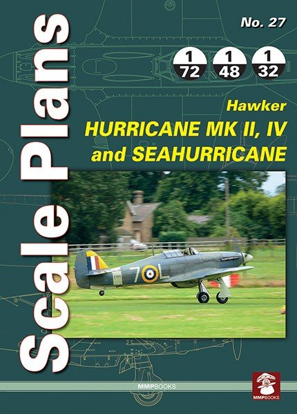 Scale Plans No. 27 Hawker Hurricane Mk II, IV