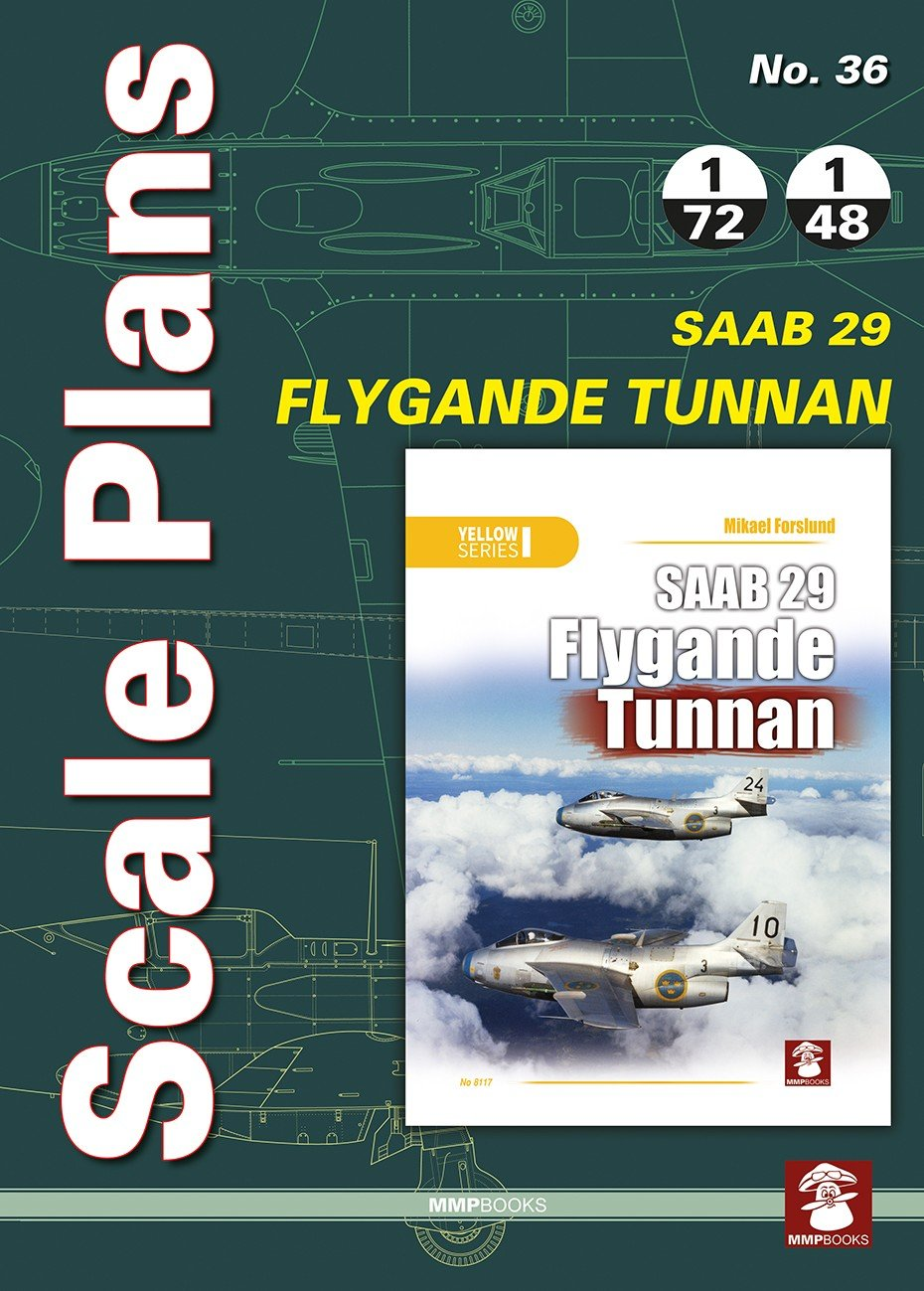 Scale Plans No. 36 SAAB 29 Flygande Tunnan