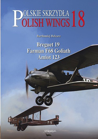 Polish Wings No. 18 Breguet 19, Farman F68 Goliath