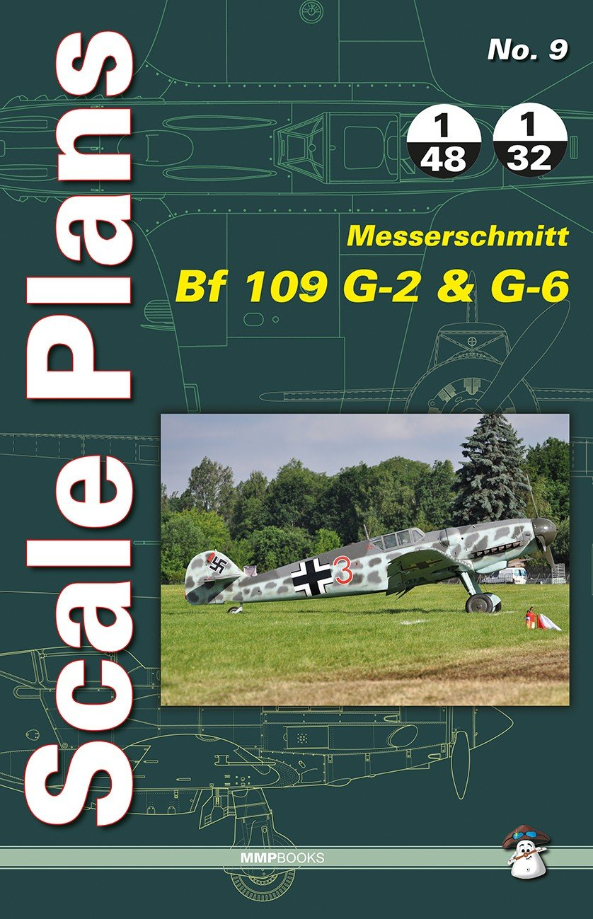 Scale Plans No. 9 Bf 109 G-2 & G-6