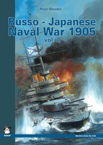 Russo-Japanese Naval War 1904 - 1905 vol 2
