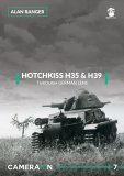 Hotchkiss H35 & H39. Through A German Lens