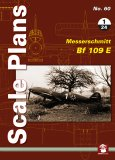 Scale Plans No. 60: Messerschmitt Bf 109 E 1/24