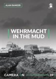 Camera ON 19 Wehrmacht in the Mud