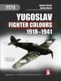 Yugoslav Fighter Colours 1918-1941 Volume 2