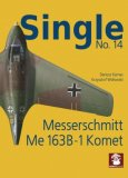 Single No. 14 Messerschmitt Me 163 B-1 Komet