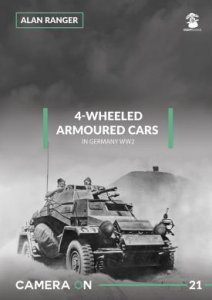 Camera ON 21 4-Wheeled Armoured Cars in Germany WW2